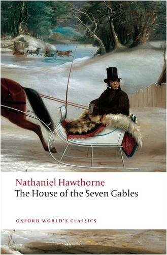 House of the Seven Gables   2009 9780199539123 Front Cover
