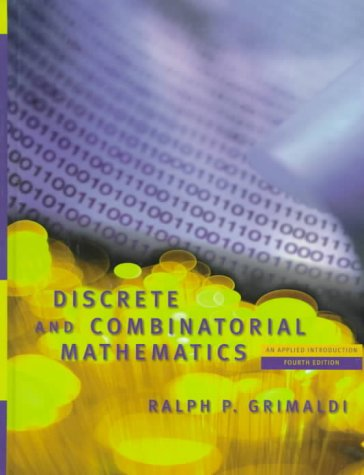 Discrete and Combinatorial Mathematics An Applied Introduction 4th 1999 edition cover