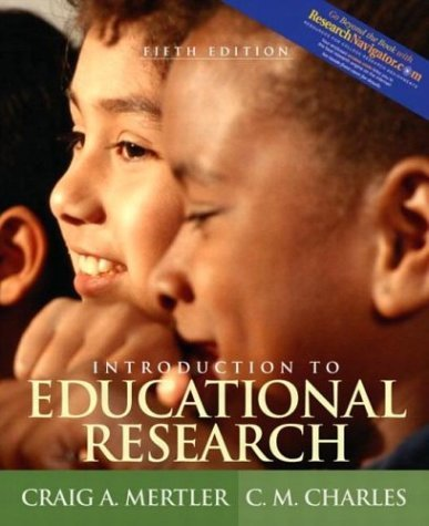 Introduction to Educational Research (With Research Navigator)  5th 2005 (Revised) 9780205414123 Front Cover