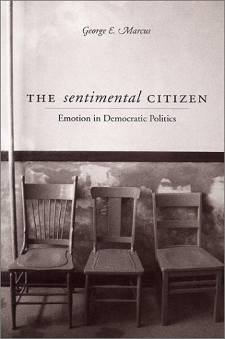 Sentimental Citizen Emotion in Democratic Politics  2002 edition cover