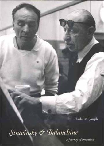 Stravinsky and Balanchine A Journey of Invention  2002 9780300087123 Front Cover