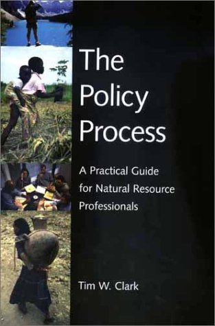 Policy Process A Practical Guide for Natural Resources Professionals  2002 edition cover