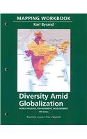 Mapping Workbook for Diversity amid Globalization World Regions, Environment, Development 5th 2012 (Revised) edition cover