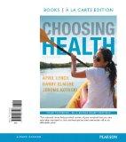 Choosing Health, Books a la Carte Edition  2nd 2015 edition cover