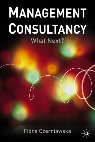 Management Consultancy What Next?  2002 (Revised) edition cover