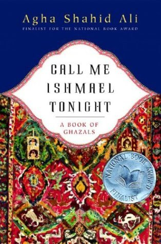 Call Me Ishmael Tonight A Book of Ghazals  2003 edition cover