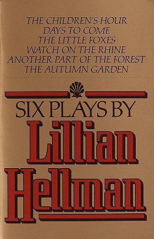 Six Plays by Lillian Hellman   1979 edition cover