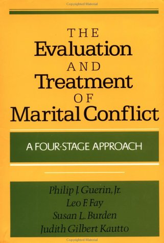 Evaluation and Treatment of Marital Conflict A Four-Stage Approach N/A edition cover