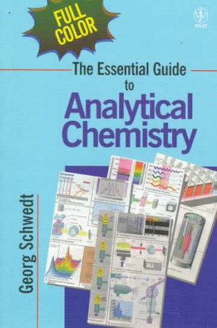 Essential Guide to Analytical Chemistry  1st 1997 9780471974123 Front Cover