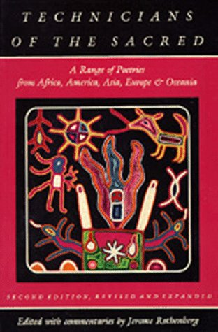 Technicians of the Sacred A Range of Poetries from Africa, America, Asia, Europe and Oceania 2nd 1985 (Revised) edition cover