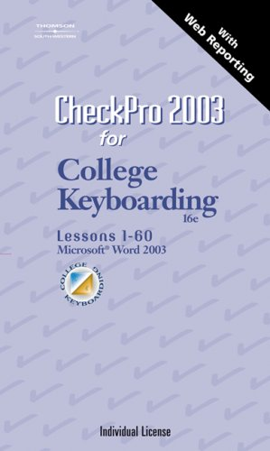Checkpro 2003 Individual License - User's Guide for Keyboarding and Word Processing 16th 2006 (Revised) 9780538729123 Front Cover
