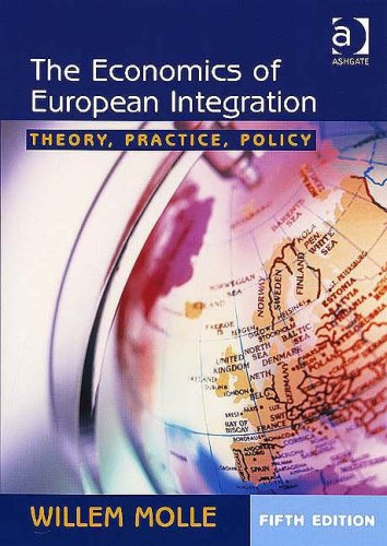 Economics of European Integration Theory, Practice, Policy 5th 2006 (Revised) edition cover