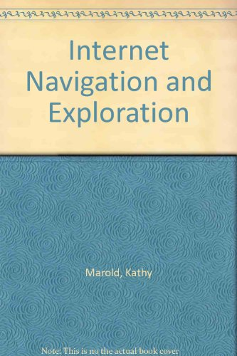 Internet Navigation and Exploration 1st 2002 9780763813123 Front Cover