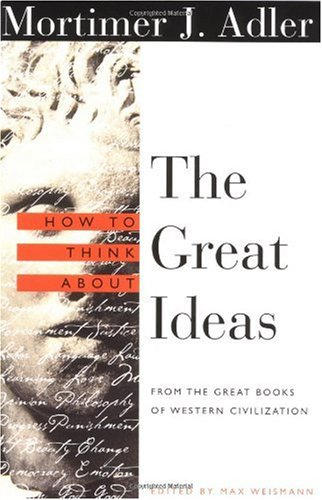 How to Think about the Great Ideas From the Great Books of Western Civilization  2000 edition cover