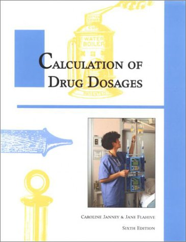 Calculation of Drug Dosages 6th 2000 (Workbook) edition cover