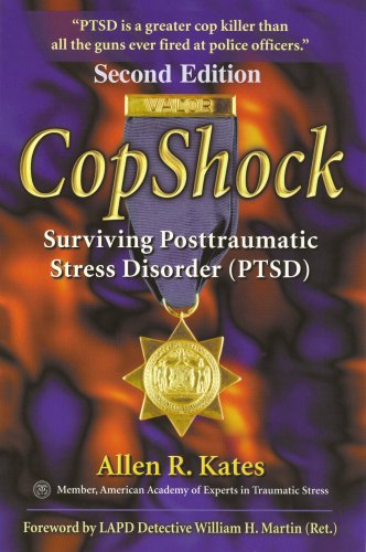 CopShock, Second Edition Surviving Posttraumatic Stress Disorder (PTSD) 2nd 2008 edition cover