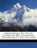 Bibliothèque de Poche : Curiosités des Traditions, des Moeurs et des Légendes N/A edition cover