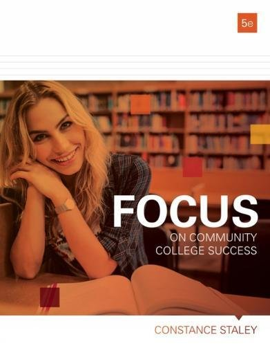 Focus on Community College Success:   2018 9781337406123 Front Cover