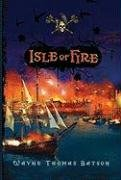 Isle of Fire   2009 9781400315123 Front Cover
