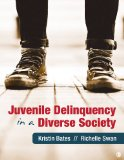 Juvenile Delinquency in a Diverse Society   2014 edition cover