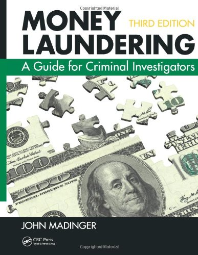 Money Laundering A Guide for Criminal Investigators 3rd 2011 (Revised) edition cover