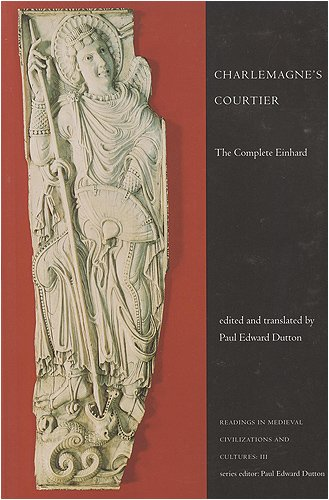 Charlemagne's Courtier The Complete Einhard 2nd 1998 (Revised) edition cover