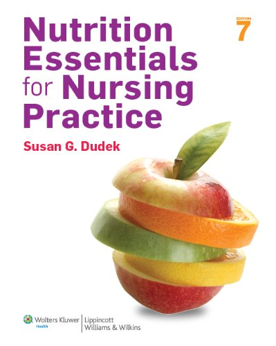 Nutrition Essentials for Nursing Practice  7th 2014 (Revised) 9781451186123 Front Cover