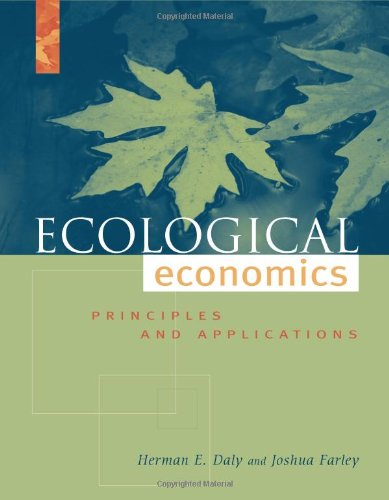 Ecological Economics Principles and Applications  2003 edition cover