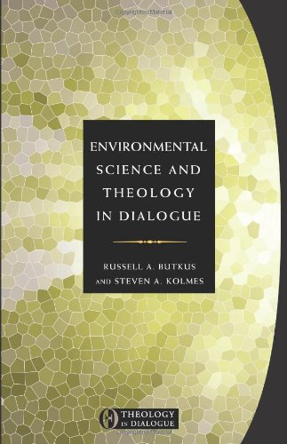 Environmental Science and Theology in Dialogue   2011 edition cover