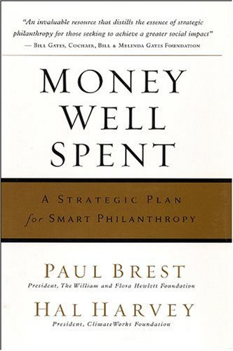 Money Well Spent A Strategic Plan for Smart Philanthropy  2008 edition cover