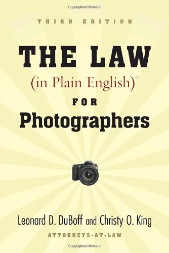 Law (In Plain English) for Photographers  3rd 2010 edition cover
