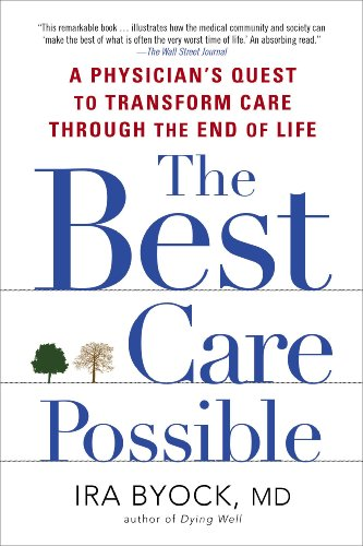 Best Care Possible A Physician's Quest to Transform Care Through the End of Life N/A edition cover