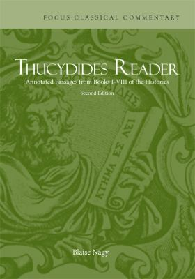 Thucydides Reader Annotated Passages from Books I-VIII of the Histories 2nd 2012 (Revised) edition cover