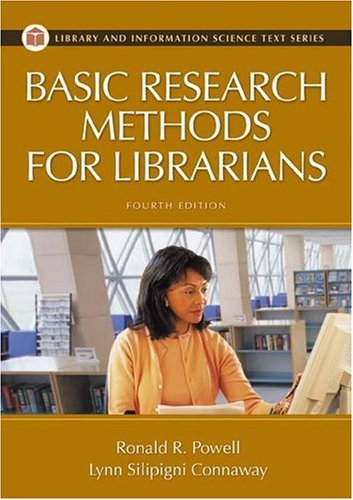 Basic Research Methods for Librarians  4th 2004 (Revised) edition cover