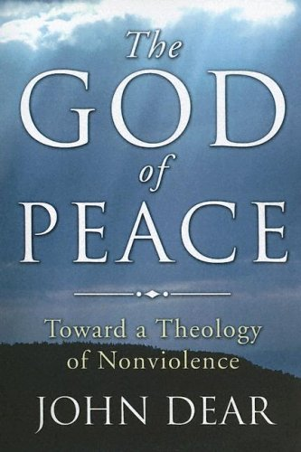 God of Peace Toward a Theology of Nonviolence N/A edition cover