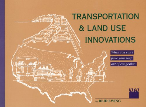 Transportation and Land Use Innovations When You Can't Build Your Way Out of Congestion Revised  edition cover