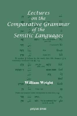 Lectures on the Comparative Grammar of the Semitic Languages  N/A edition cover