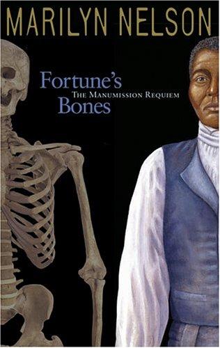 Fortune's Bones The Manumission Requiem  2004 9781932425123 Front Cover