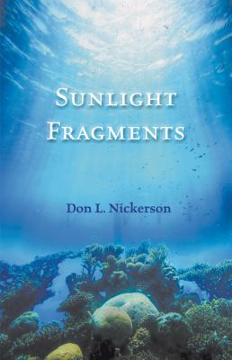 Sunlight Fragments  N/A 9781935437123 Front Cover
