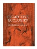 Projective Ecologies   2014 9781940291123 Front Cover