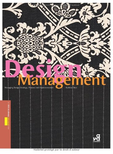 Design Management Managing Design Strategy, Process and Implementation  2006 edition cover