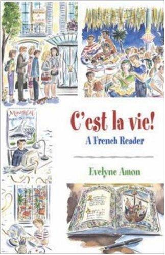 C'est la Vie! A French Reader  2005 9780072824124 Front Cover