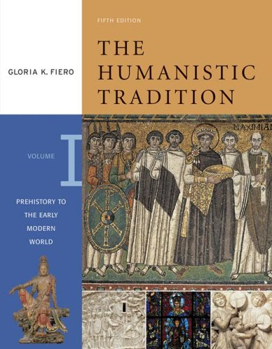 Humanistic Tradition Prehistory to the Early Modern World 5th 2007 edition cover