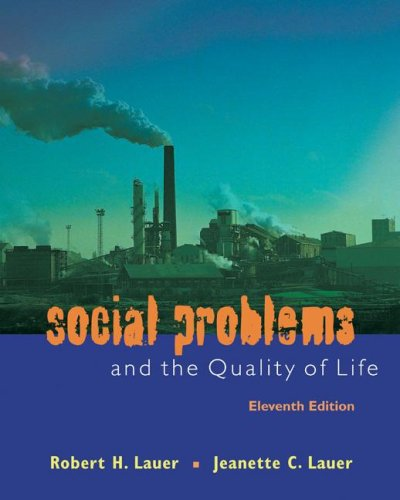 Social Problems and the Quality of Life 11th 2008 9780073380124 Front Cover