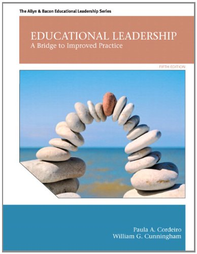 Educational Leadership A Bridge to Improved Practice 5th 2013 (Revised) edition cover