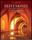 REFLEXIONES:INTRO.A LA LIT.HISPANICA-AP N/A 9780132793124 Front Cover