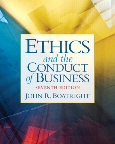Ethics and the Conduct of Business  7th 2012 edition cover