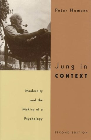 Jung in Context Modernity and the Making of a Psychology 2nd 1995 edition cover