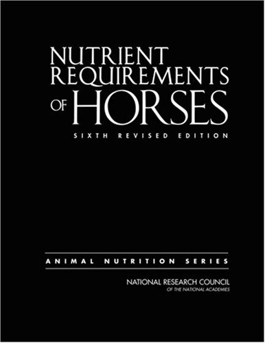 Nutrient Requirements of Horses  6th 2007 (Revised) edition cover