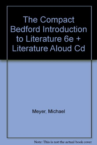 Compact Bedford Introduction to Literature and Literature Aloud 6th 2003 9780312410124 Front Cover